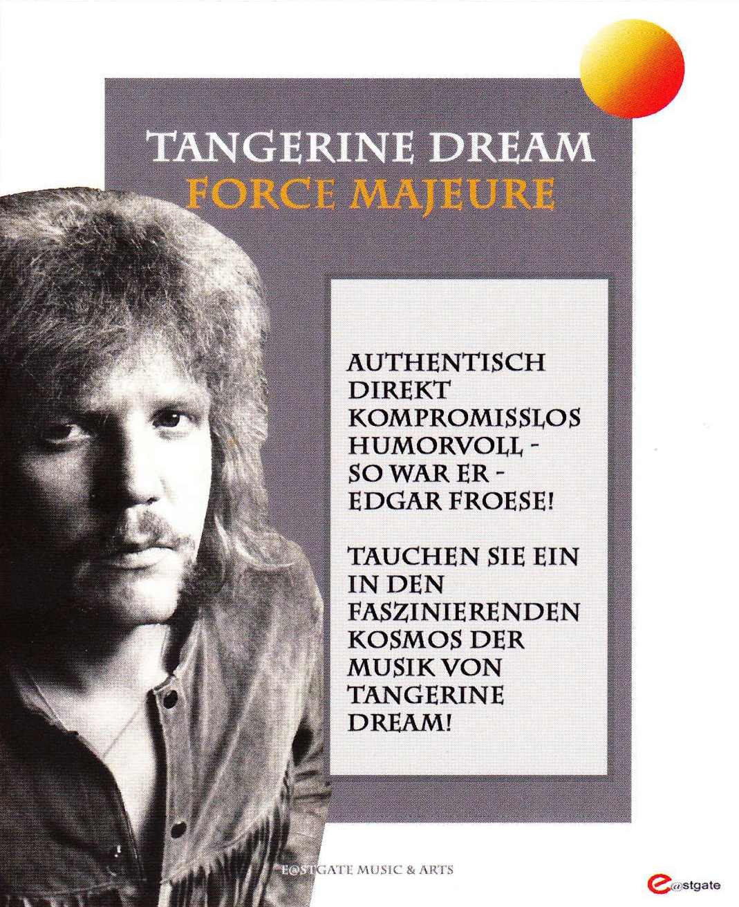 The Zest: TANGERINE DREAM FORCE MAJEURE - the EDGAR FROESE