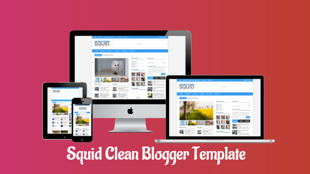 Squid Clean Responsive Blogger Template - Responsive Blogger Template