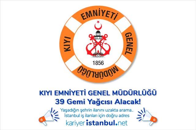 Kıyı Emniyeti Genel Müdürlüğü İstanbul'da 39 gemi yağcısı alımı yapacak. Kimler gemi yağcısı olabilir? Detaylar kariyeristanbul.net'te!