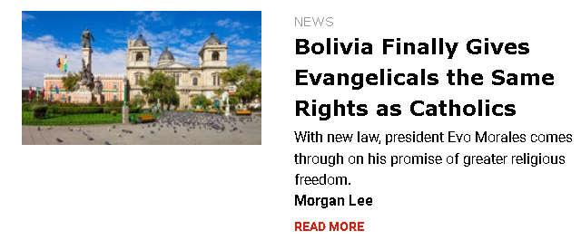 https://www.christianitytoday.com/news/2019/april/bolivia-gives-evangelicals-catholics-equal-rights.html?utm_source=ctdirect-html&utm_medium=Newsletter&utm_term=10046067&utm_content=646150175&utm_campaign=email