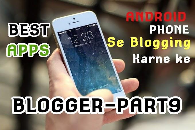 Android Phone se blogging karne ke best apps 2020