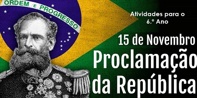 Proclamação da República - Atividades de Língua Portuguesa para o 6.º Ano