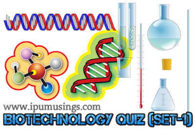 BTech BioTechnology Quiz (Set 1)