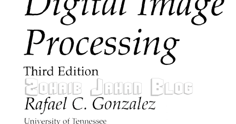 Digital Image Processing by Gonzalez and Woods PDF