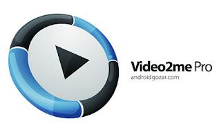 تحميل تطبيق video2me للأيفون باخر اصدار بحجم صغير جدا 2020 مجانا