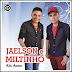 Jaelson e Miltinho - Alô Amor