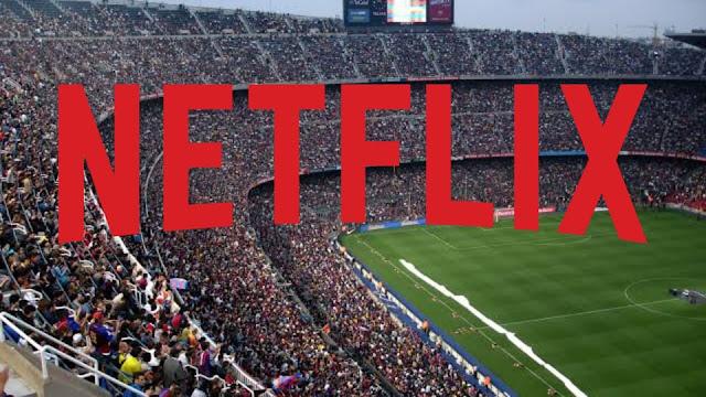 Netflix ستبدأ في ببث مباريات كرة القدم