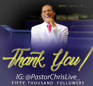 Pastor Chris Oyakhilome At a big rate of 50,000 Global Followers On Instagram,