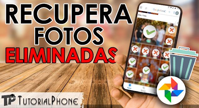 Cómo recuperar fotos eliminadas de mi teléfono