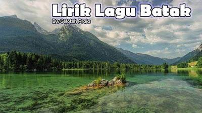 Lirik Lagu Batak Mauliate Ma Di Holongmi Na Tu Au, Dorman Manik