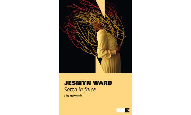 Sotto la falce, memoir di Jesmyn Ward