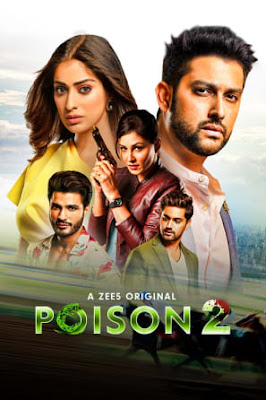 Poison S02 2020 Hindi WEB Series 720p HDRip HEVC x265 ESub [E11 Added]