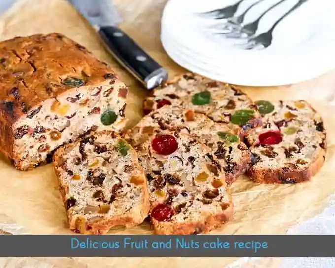 Easy to make delicious Fruit and Nut Cake Recipe