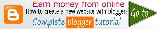 Complete Blogger tutorial