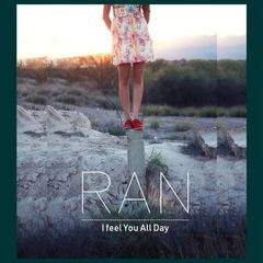 Ran - I Feel You All Day Mp3