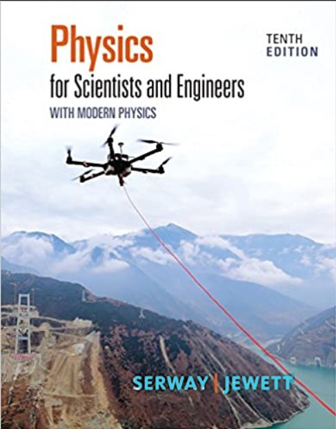 Physics For Scientists And Engineers 10 Edition Serway, Jewett in pdf