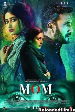 Mom (2017) Full Movie Download 480p 720p 1080p