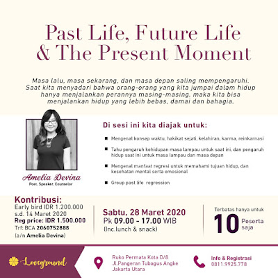 PAST LIFE, FUTURE LIFE, AND THE PRESENT MOMENT
