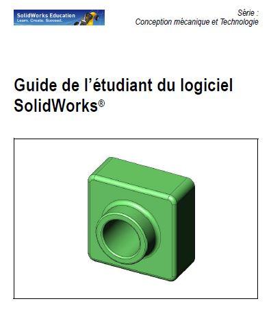 Leçon 1 : Utilisation de l'interface  Leçon 2 : Fonctionnalités de base  Leçon 3 : Débuter en 40 minutes  Leçon 4 : Principes de base des assemblages  Leçon 5 : Fonctions de base de SolidWorks Toolbox  Leçon 6 : Fonctions de base de la mise en plan  Leçon 7 : Fonctions de base de SolidWorks eDrawings  Leçon 8 : Familles de pièces  Leçon 9 : Fonctions de révolution et de balayage  Leçon 10 : Fonctions de lissage  Leçon 11 : Visualisation  Leçon 12 : SolidWorks SimulationXpress