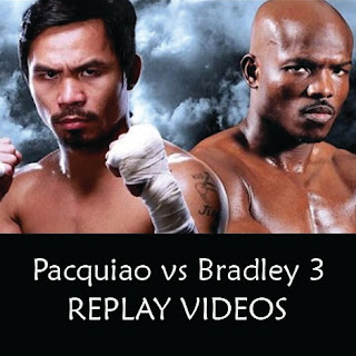 Pacquiao vs Bradley 3 replay videos
