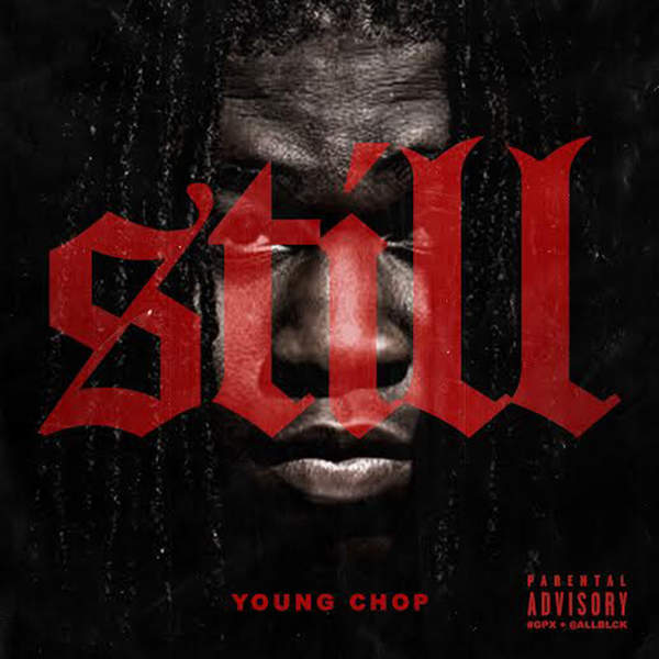 Young Chop - Still Cover