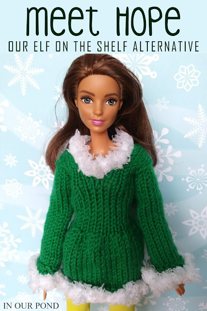 Meet Hope- Our Elf on the Shelf Alternative // In Our Pond // elf on the shelf // Christmas // buddy the elf // elf movie // barbie fashion // barbie crafts