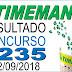 Resultado da Timemania concurso 1235 (22/09/2018) ACUMULOU!!!