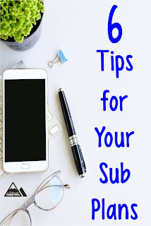 6 Tips for Your Sub Plans