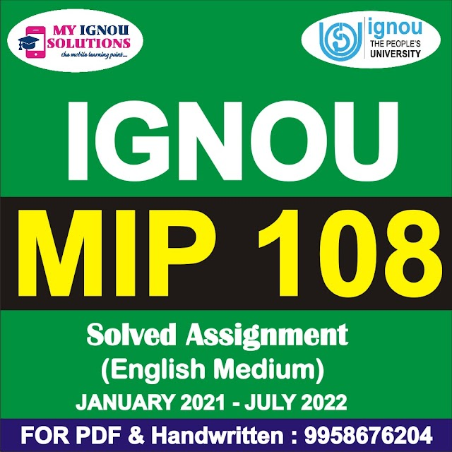 MIP 108 Solved Assignment 2021-22