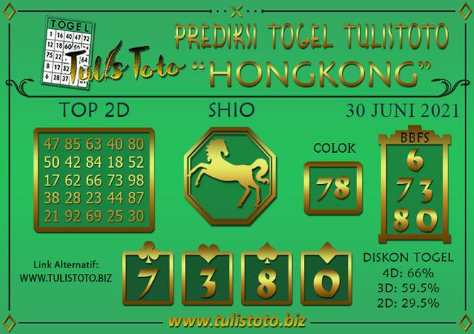 Prediksi Togel HONGKONG TULISTOTO 30 JUNI 2021