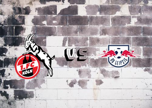 Köln vs RB Leipzig  Resumen