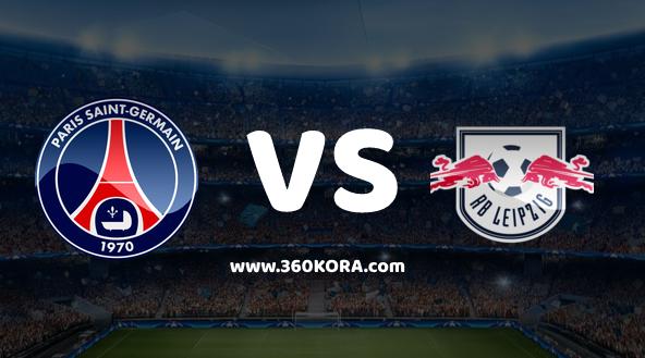مشاهدة مباراة باريس سان جيرمان ولايبزيغ بث مباشر