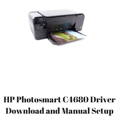HP Photosmart C4680 Driver Download and Manual Setup