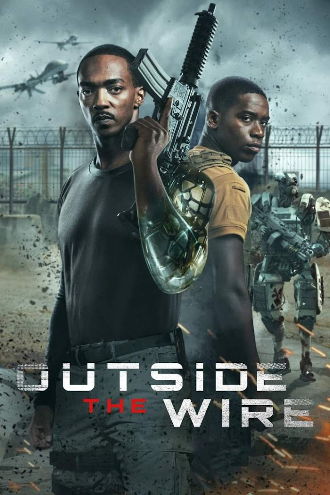Movie: Outside the Wire (2021)