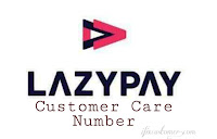 LazyPay Customer Care Number