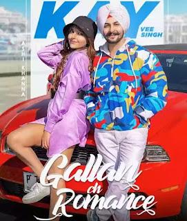 Gallan Ch Romance Lyrics - Kay Vee Singh