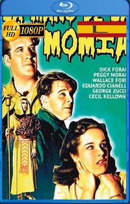 La Mano De La Momia [1940] latino HD [1080P] [GoogleDrive] rijoHD