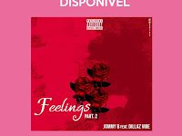 Jommy B ft. Dillaz Vibe - Feelings Pt2 | Baixar