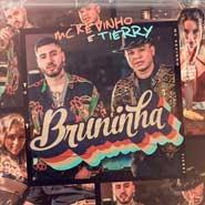 Bruninha – MC Kevinho, Tierry
