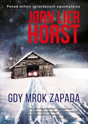 """""""Gdy mrok zapada"""" Jørn Lier Horst [PRZEDPREMIEROWO]"""