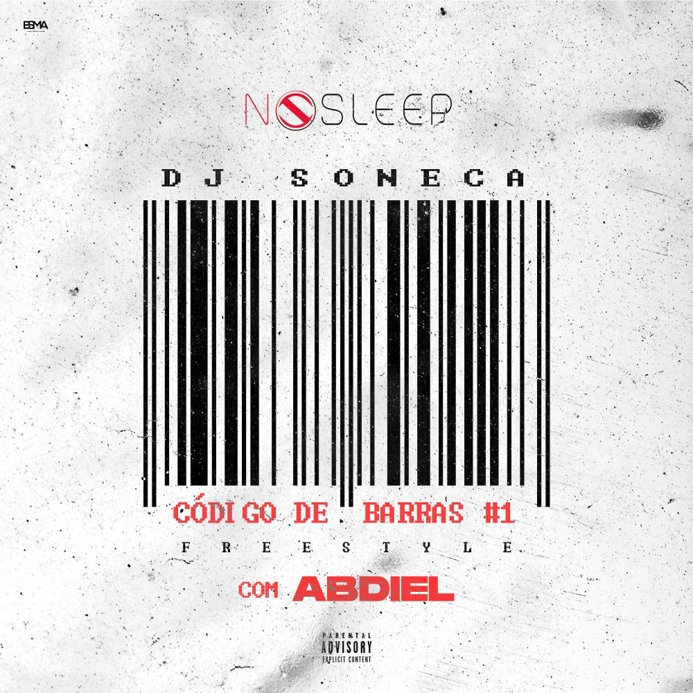 Dj Soneca - Freestyle (Código de Barras1) (feat. Abdiel) [DOWNLOAD] 2020