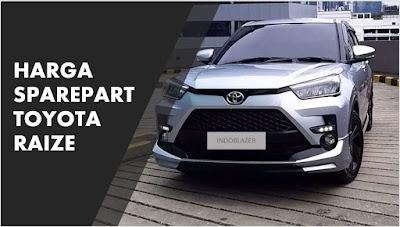 Harga sparepart fast moving Toyota Raize