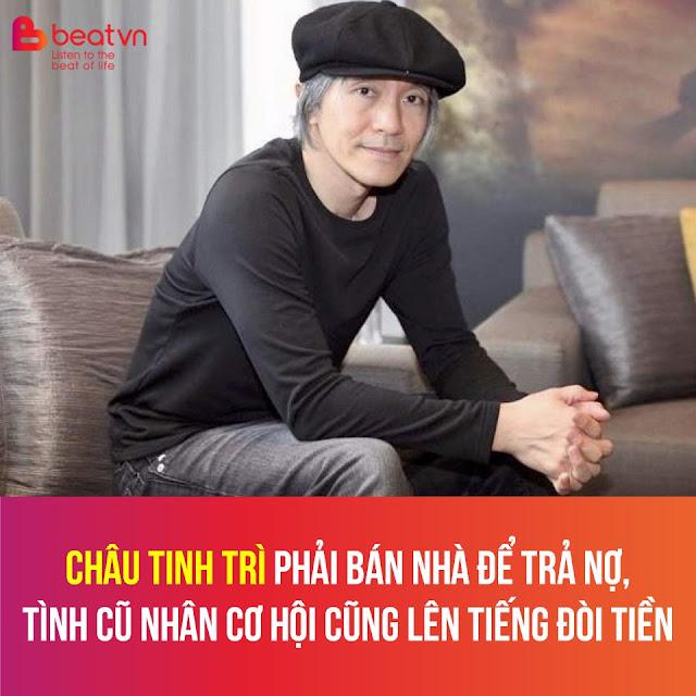 Vua hài Hong Kong Châu Tinh Trì phải bán nhà để trả nợ, tình cũ cũng lên tiếng đòi tiền
