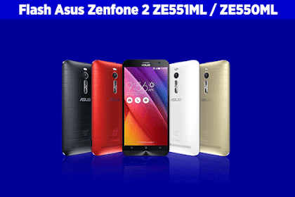 Cara Flash Asus Zenfone 2 ZE551ML / ZE550ML Softbrick (Bootloop)
