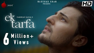 Ek Tarfa Lyrics Darshan Raval