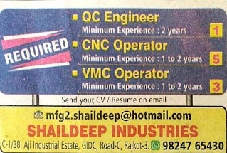 ITI and Diploma Pass Candidates For CNC/VMC Operator, QC Engineer in Shaildeep Industries