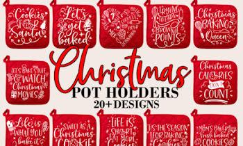 Best Design Graphics Svg Cut Files Christmas Baking Pot Holder Bundle Svg Graphic
