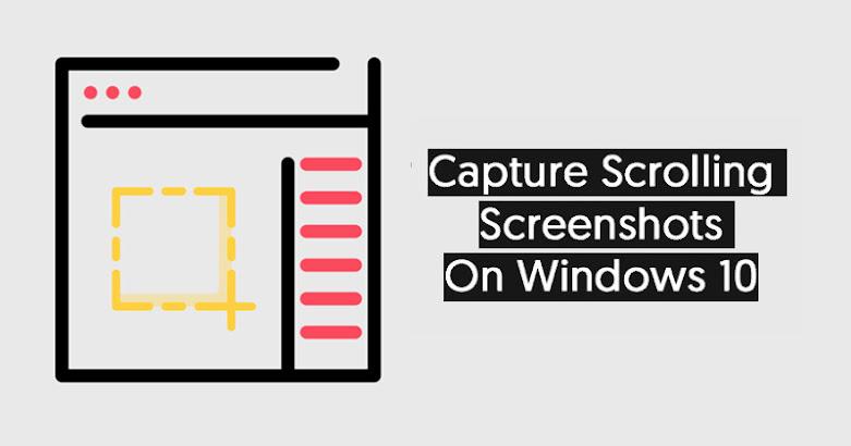 Cara Mengambil Screenshoot Panjang di Windows 10