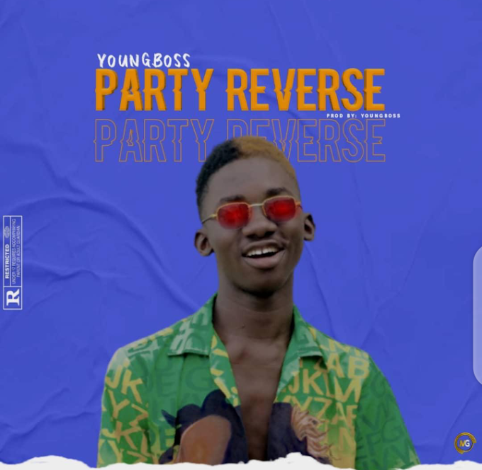 Music : Youngboss - PARTY REVERSE