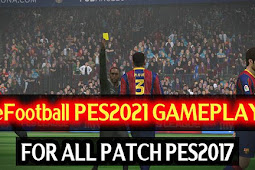 Epic Mod Gameplay Like PES 2021 For - PES 2017